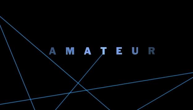 Amateur - générique