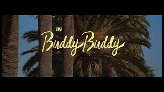 Buddy Buddy - générique