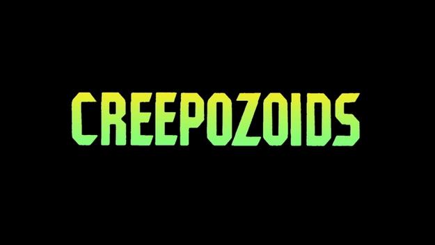 Creepozoids - générique