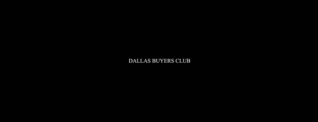 Dallas Buyers Club - générique