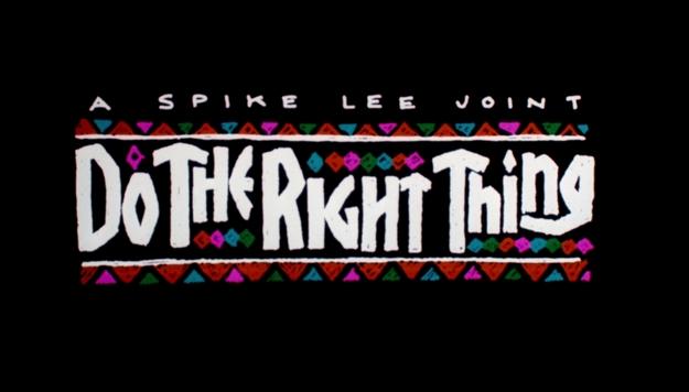 Do the Right Thing - générique