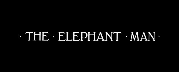 Elephant Man - générique