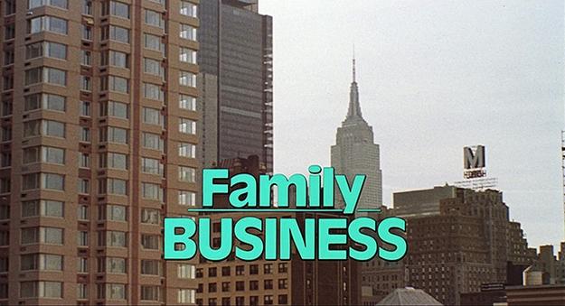 Family Business - générique