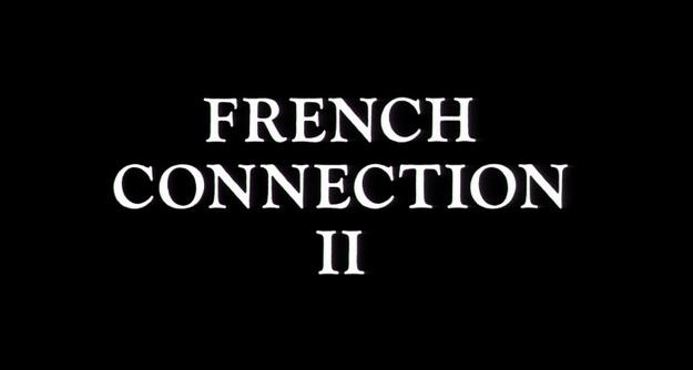 French Connection 2 - générique