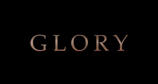 Glory - générique