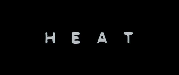 Heat - générique