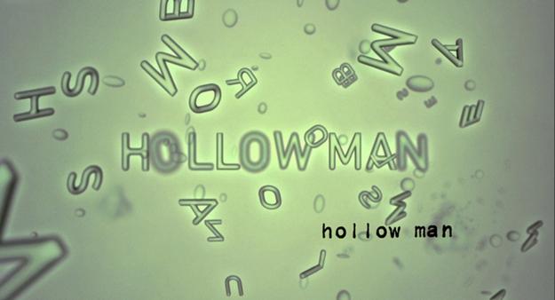 Hollow Man - générique