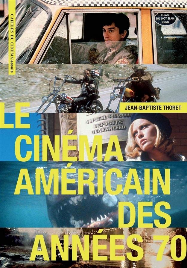 Le cinéma américain des années 70 - nouvelle édition