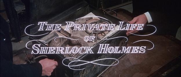 La vie privée de Sherlock Holmes - générique