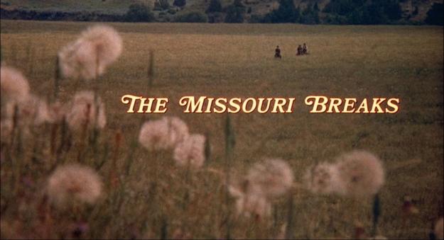 Missouri Breaks - générique
