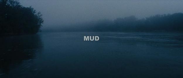 Mud - générique