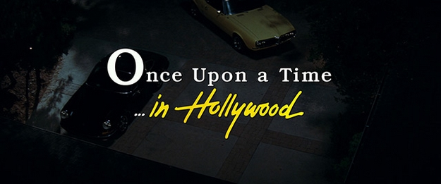 Once Upon a Time in Hollywood - générique