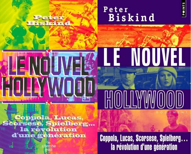 nouvel Hollywood Peter Biskind