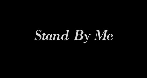 Stand by Me - générique