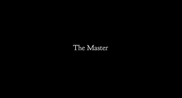 The Master - générique