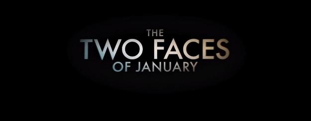 Two Faces of January - générique